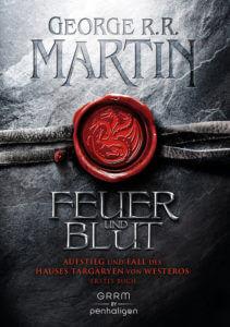 Feuer und Blut – Erstes Buch