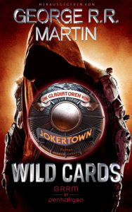 Wild Cards – Die Gladiatoren von Jokertown